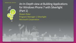An In-Depth view at Building Applications for Windows Phone 7 with Silverlight  ( Part 1)