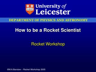How to be a Rocket Scientist