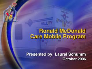 Ronald McDonald  Care Mobile Program