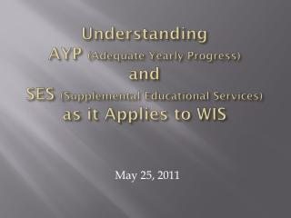 May 25, 2011