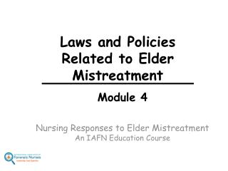 Laws and Policies Related to Elder Mistreatment