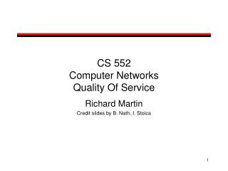 CS 552  Computer Networks  Quality Of Service