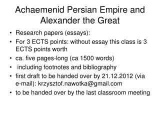 Achaemenid Persian Empire and Alexander the Great