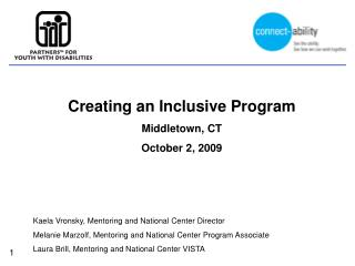 Creating an Inclusive Program Middletown, CT October 2, 2009