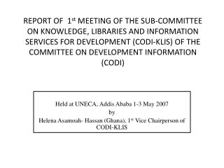 Held at UNECA, Addis Ababa 1-3 May 2007 by