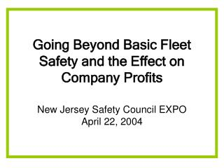 Going Beyond Basic Fleet Safety and the Effect on Company Profits