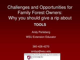 Challenges and Opportunities for Family Forest Owners: Why you should give a rip about