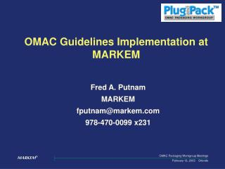 OMAC Guidelines Implementation at MARKEM