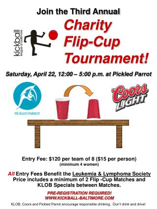 Join the Third Annual Charity Flip-Cup  			Tournament!