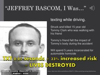 """""""JEFFREY BASCOM, I Was …"""""""