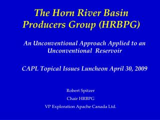 The Horn River Basin Producers Group (HRBPG)