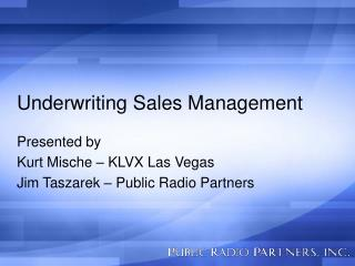 Underwriting Sales Management