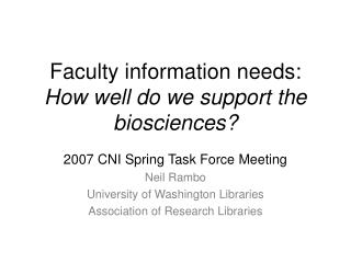 Faculty information needs: How well do we support the biosciences?