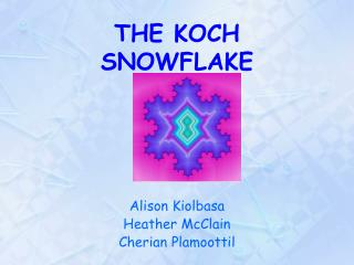 THE KOCH  SNOWFLAKE