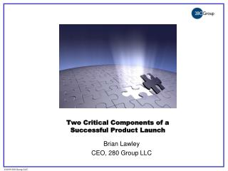 Two Critical Components of a  Successful Product Launch