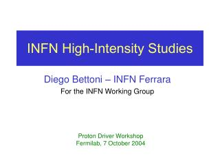 INFN High-Intensity Studies