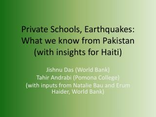 Private Schools, Earthquakes: What we know from Pakistan (with insights for Haiti)