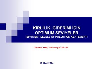 KİRLİLİK  GİDERİMİ İÇİN  OPTİMUM SEVİYELER (EFFICIENT LEVELS OF POLLUTION ABATEMENT)
