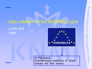 Data collation for the ENSEMBLES grid