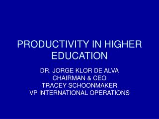 PRODUCTIVITY IN HIGHER EDUCATION
