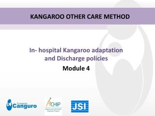 In- hospital Kangaroo adaptation and Discharge policies Module 4