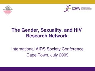The Gender, Sexuality, and HIV Research Network