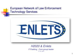 European Network of  Law Enforcement  Technology Services