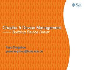 Chapter 5 Device Management ——  Building Device Driver