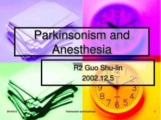 Parkinsonism and Anesthesia