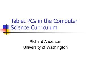 Tablet PCs in the Computer Science Curriculum