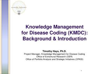 Knowledge Management for Disease Coding (KMDC): Background & Introduction