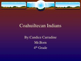 Coahuiltecan Indians