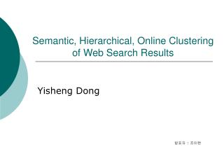 Semantic, Hierarchical, Online Clustering  of Web Search Results