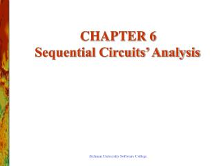 CHAPTER 6 Sequential Circuits' Analysis