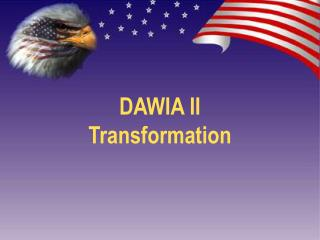 DAWIA II Transformation