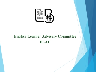 English Learner Advisory Committee ELAC Training