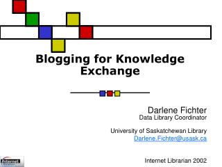 Blogging for Knowledge Exchange