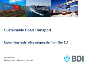 Sustainable Road Transport  Upcoming legislative proposals from the EU