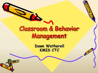 Classroom & Behavior Management