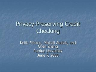 Privacy-Preserving Credit Checking