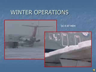 WINTER OPERATIONS