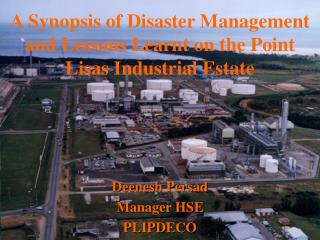 A Synopsis of Disaster Management and Lessons Learnt on the Point Lisas Industrial Estate