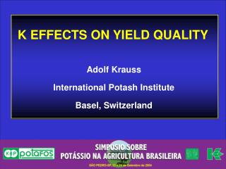 K EFFECTS ON YIELD QUALITY