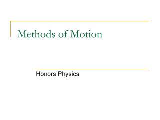 Methods of Motion