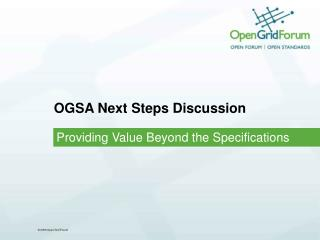 OGSA Next Steps Discussion