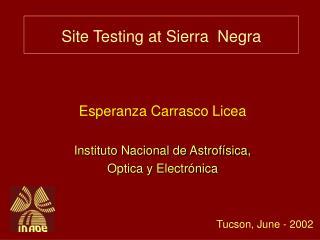 Site Testing at Sierra Negra