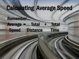 Calculating Average Speed