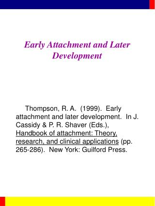 Early Attachment and Later Development