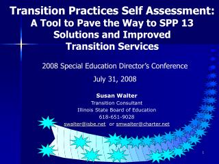Transition Practices Self Assessment: A Tool to Pave the Way to SPP 13 Solutions and Improved  Transition Services
