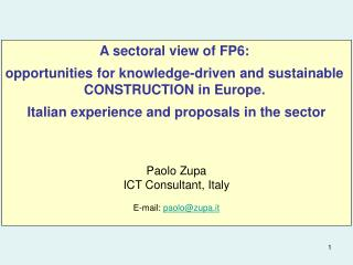 A sectoral view of FP6:  opportunities for knowledge-driven and sustainable
